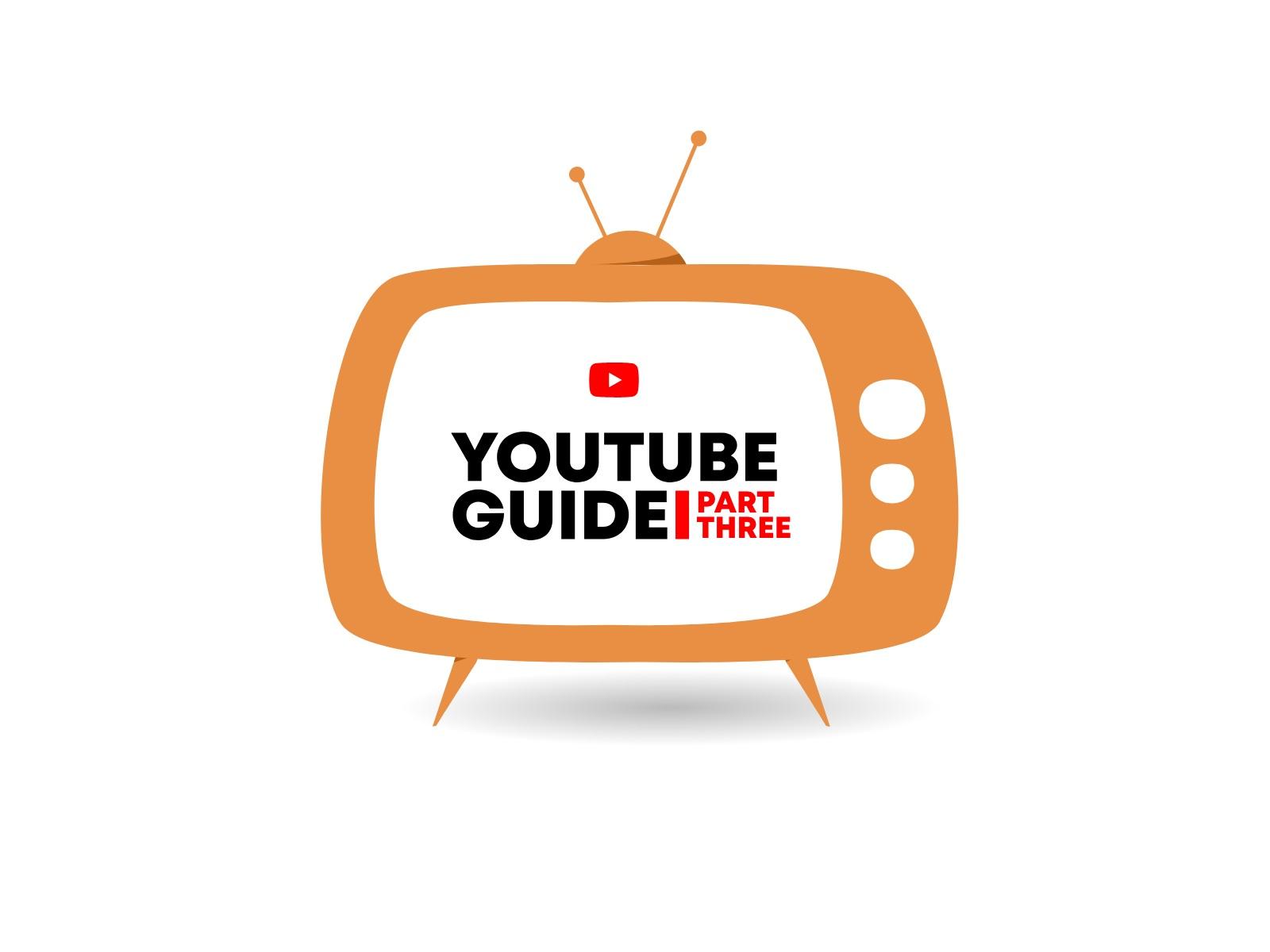 Blog YouTube Guide Part Three - Kanuka Digital
