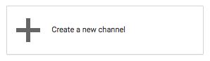 Create a New Channel - Kanuka Digital