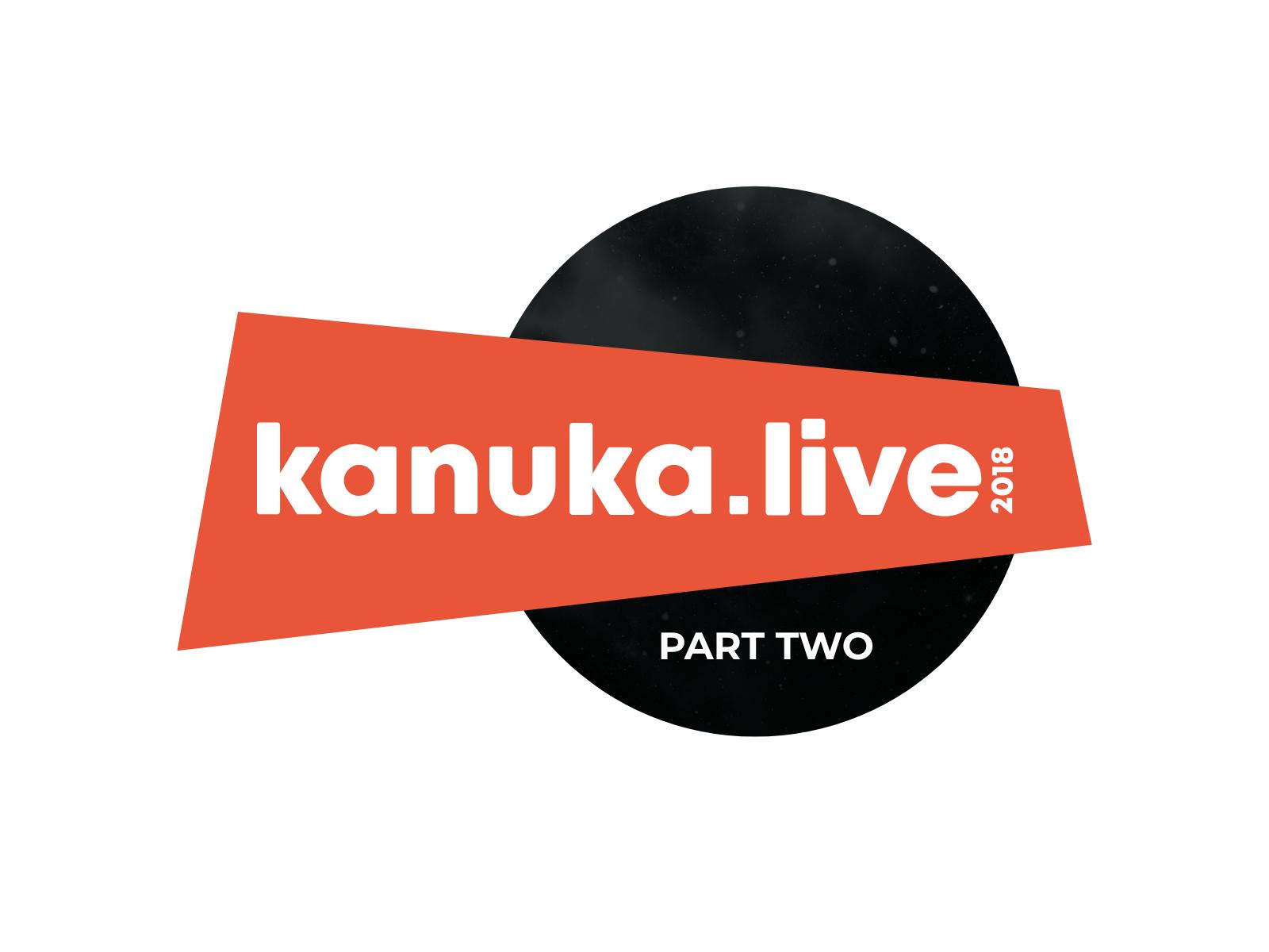 Kanuka Live Part 2 | Kanuka Digital