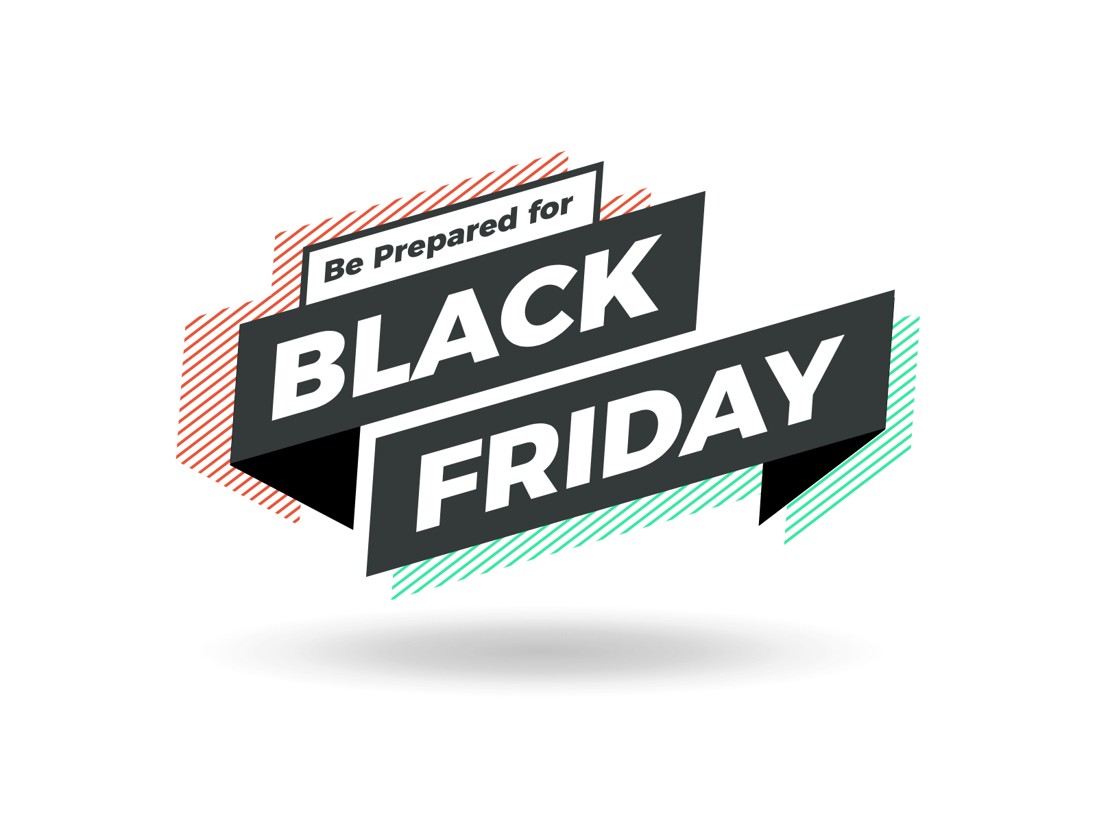 Be Prepared For Black Friday (1)